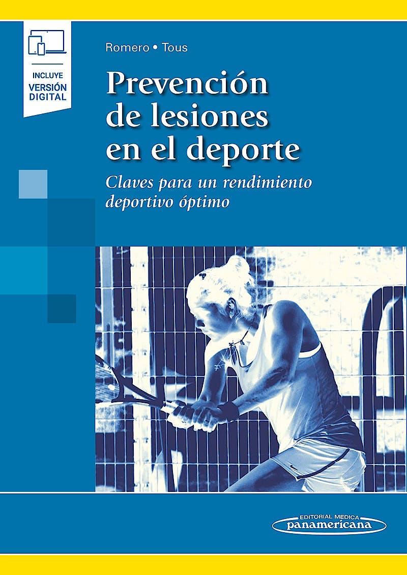 Portada del libro 9788491108115 Prevención de Lesiones en el Deporte. Claves para un Rendimiento Deportivo Óptimo (Incluye Versión Electrónica)