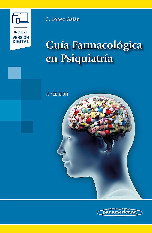 Portada del libro 9788491108412 Guía Farmacológica en Psiquiatría (Incluye Versión Digital)