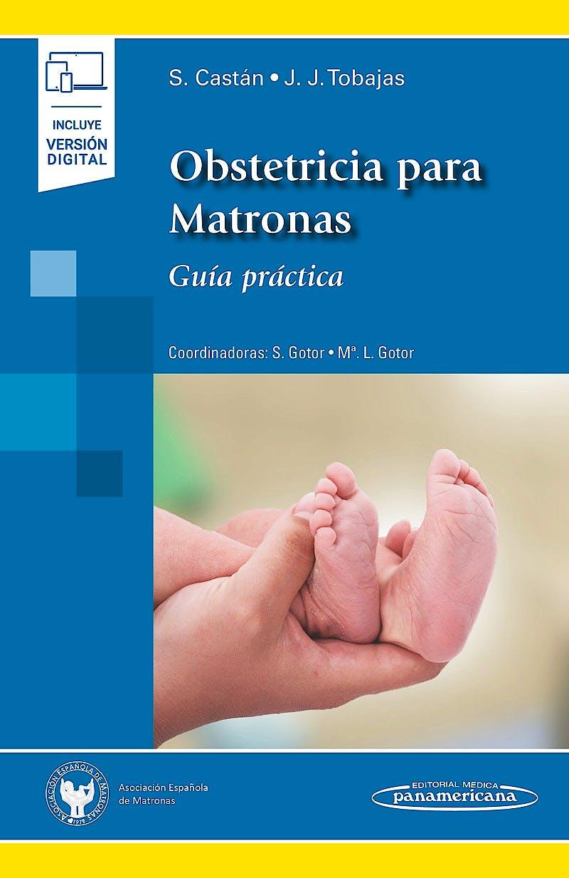 Portada del libro 9788491108474 Obstetricia para Matronas. Guía Práctica (Incluye Versión Digital)