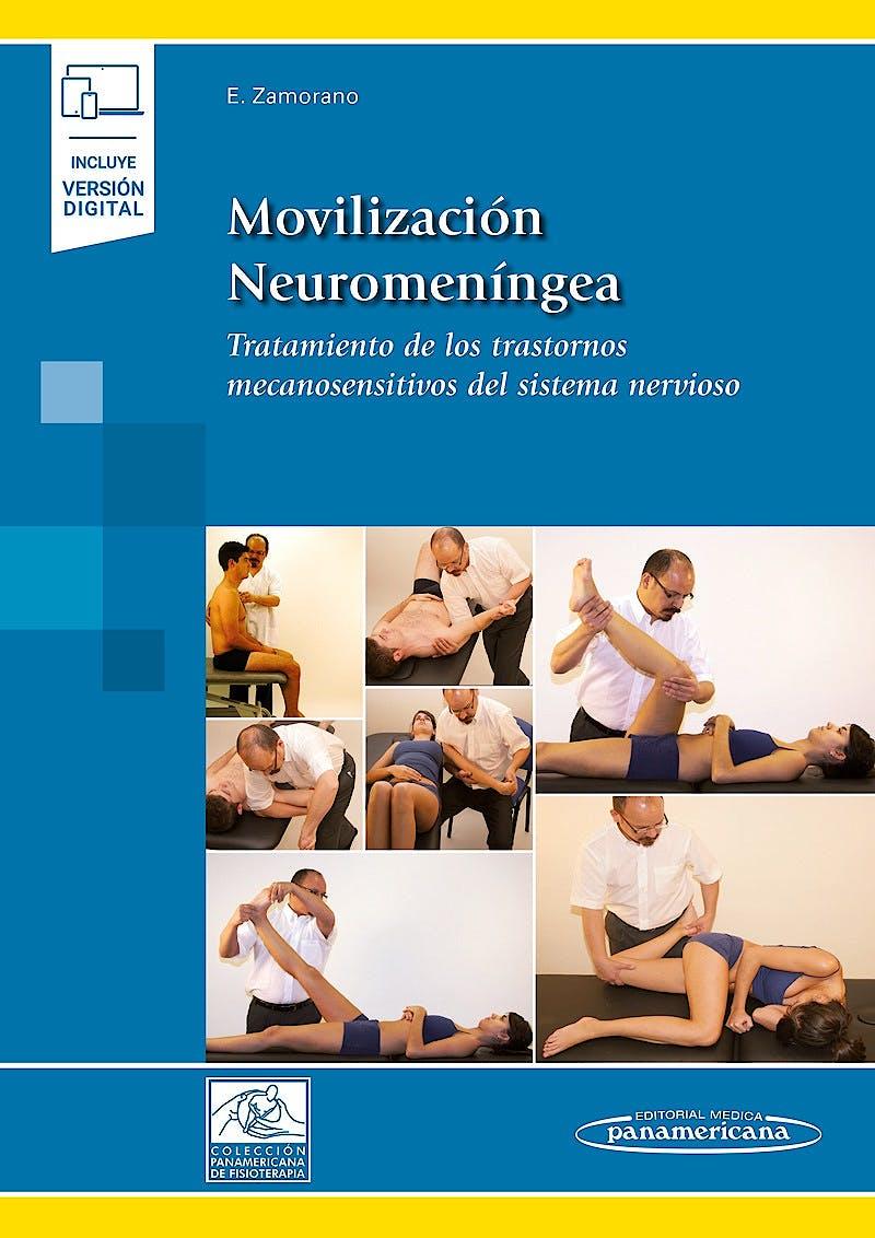 Portada del libro 9788491108689 Movilización Neuromeníngea. Tratamiento de los Trastornos Mecanosensitivos del Sistema Nervioso (Incluye Versión Digital)
