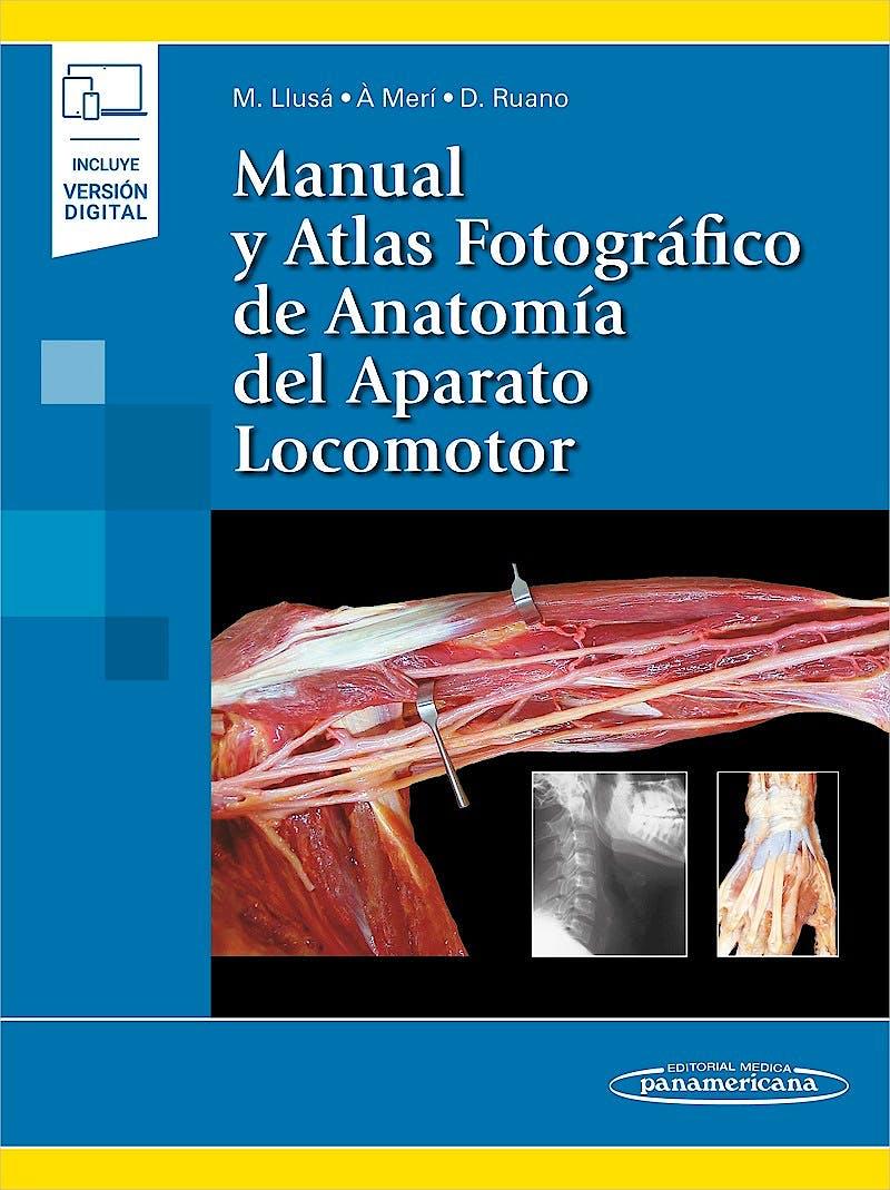 Portada del libro 9788491109235 Manual y Atlas Fotográfico de Anatomía del Aparato Locomotor (Incluye Versión Digital)