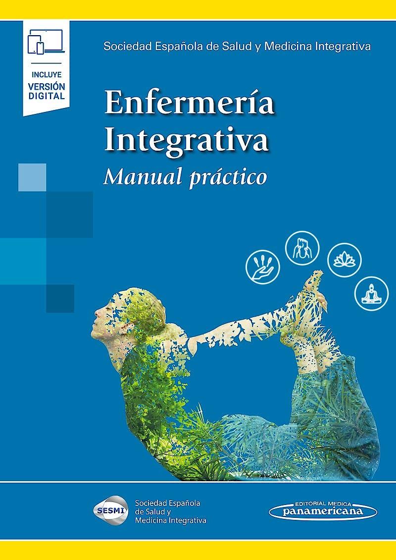 Portada del libro 9788491109242 Enfermería Integrativa. Manual Práctico
