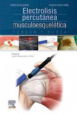 Portada del libro 9788491130161 Electrolisis Percutánea Musculoesquelética. Tendón y Bursa