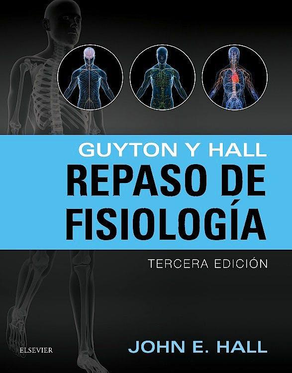 Portada del libro 9788491130208 Guyton y Hall Repaso de Fisiología