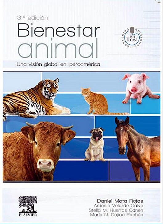 Portada del libro 9788491130260 Bienestar Animal. Una Visión Global en Iberoamérica
