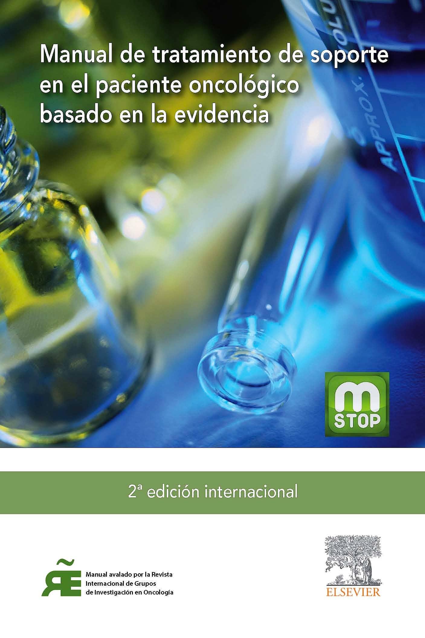 Portada del libro 9788491130284 Manual de Tratamiento de Soporte en el Paciente Oncológico Basado en la Evidencia
