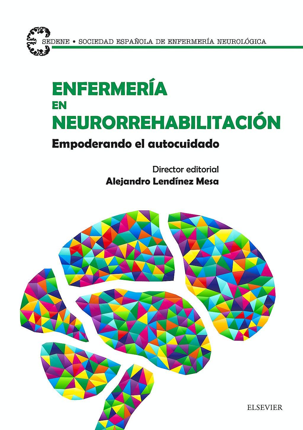 Portada del libro 9788491130369 Enfermería en Neurorrehabilitación. Empoderando el Autocuidado