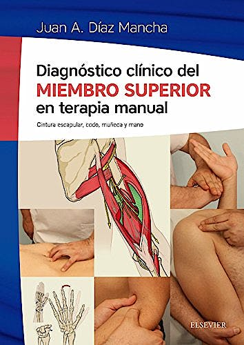Portada del libro 9788491130499 Diagnostico Clinico del Miembro Superior en Terapia Manual