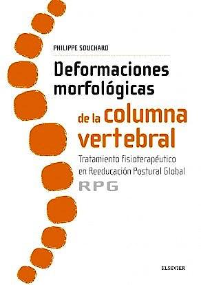 Portada del libro 9788491130635 Deformaciones Morfológicas de la Columna Vertebral. Tratamiento Fisioterapéutico en Reeducación Postural Global (RPG)