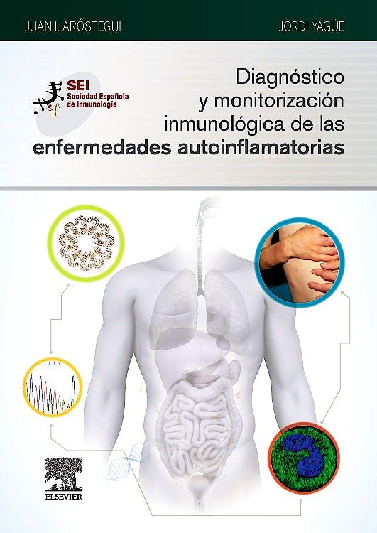 Portada del libro 9788491131076 Diagnóstico y Monitorización Inmunológica de las Enfermedades Autoinflamatorias