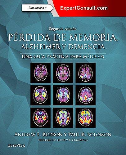 Portada del libro 9788491131168 Pérdida de Memoria' Alzheimer y Demencia. Una Guía Práctica para Médicos + Acceso Online