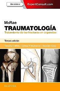 Portada del libro 9788491131175 McRae Traumatología. Tratamiento de las Fracturas en Urgencias + Acceso Online