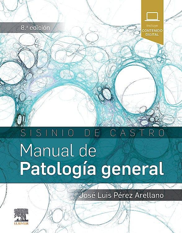 Portada del libro 9788491131236 SISINIO DE CASTRO Manual de Patología General