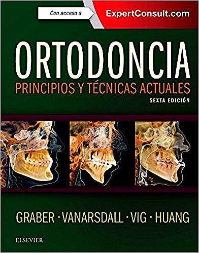 Portada del libro 9788491131397 Ortodoncia. Principios y Técnicas Actuales + Acceso Online