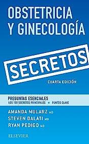 Portada del libro 9788491131540 Obstetricia y Ginecología. Secretos