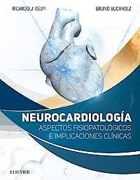 Portada del libro 9788491131557 Neurocardiología. Aspectos Fisiopatológicos e Implicaciones Clínicas