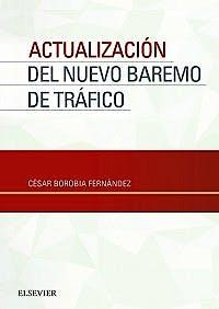 Portada del libro 9788491131564 Actualización del Nuevo Baremo de Tráfico