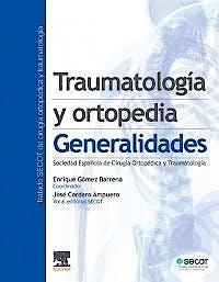 Portada del libro 9788491131571 Traumatología y Ortopedia. Generalidades (Tratado SECOT)