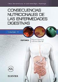 Portada del libro 9788491131687 Consecuencias Nutricionales de las Enfermedades Digestivas (Clínicas Iberoamericanas de Gastroenterología y Hepatología, Vol. 11)