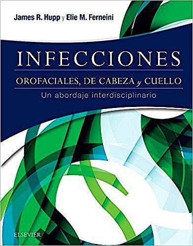 Portada del libro 9788491131779 Infecciones Orofaciales, de Cabeza y Cuello. Un Abordaje Interdisciplinario