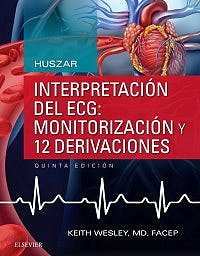 Portada del libro 9788491131786 HUSZAR Interpretación del ECG: Monitorización y 12 Derivaciones