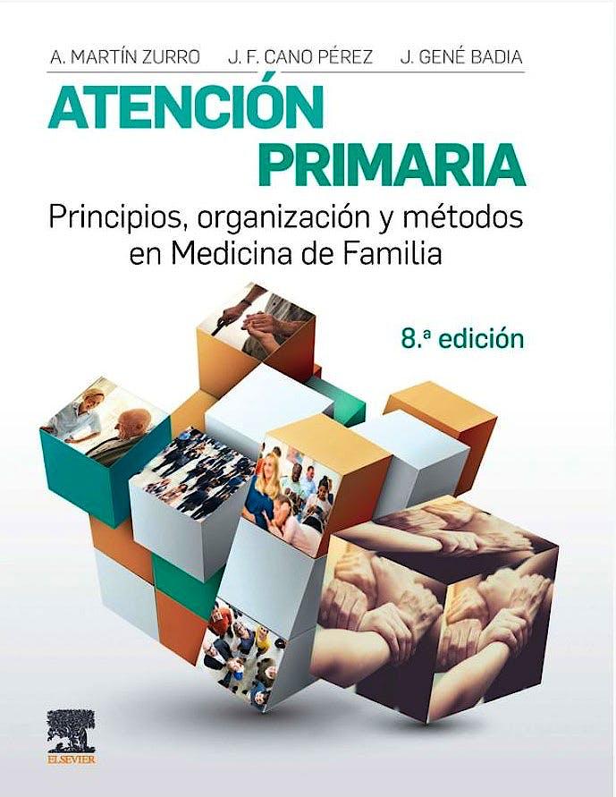 Portada del libro 9788491131861 MARTÍN ZURRO Atención Primaria. Principios, Organización y Métodos en Medicina de Familia