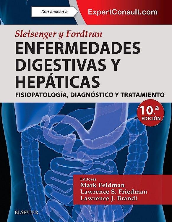 Portada del libro 9788491132110 Sleisenger y Fordtran Enfermedades Digestivas y Hepáticas. Fisiopatología, Diagnóstico y Tratamiento, 2 Vols. + Acceso Online