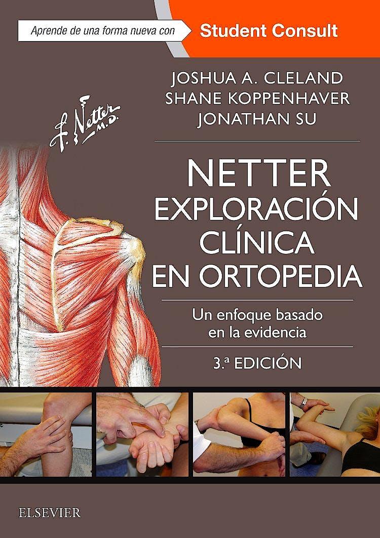 Portada del libro 9788491132226 Netter Exploración Clínica en Ortopedia. Un Enfoque Basado en la Evidencia + Acceso Online