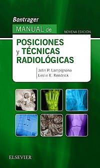 Portada del libro 9788491132240 Bontrager Manual de Posiciones y Técnicas Radiológicas