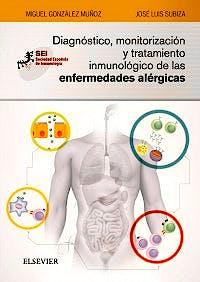 Portada del libro 9788491132400 Diagnóstico, Monitorización y Tratamiento Inmunológico de las Enfermedades Alérgicas