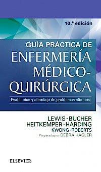 Portada del libro 9788491132462 Guía Práctica de Enfermería Médico-Quirúrgica. Evaluación y Abordaje de Problemas Clínicos