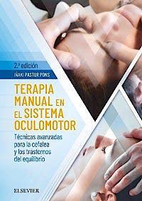 Portada del libro 9788491132677 Terapia Manual en el Sistema Oculomotor. Técnicas Avanzadas para la Cefalea y Trastornos del Equilibrio