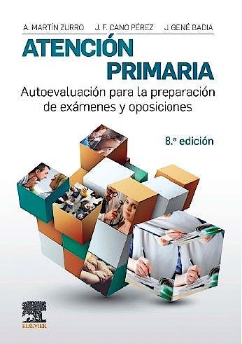 Portada del libro 9788491132844 MARTÍN ZURRO Atención Primaria. Autoevaluación para la Preparación de Exámenes y Oposiciones