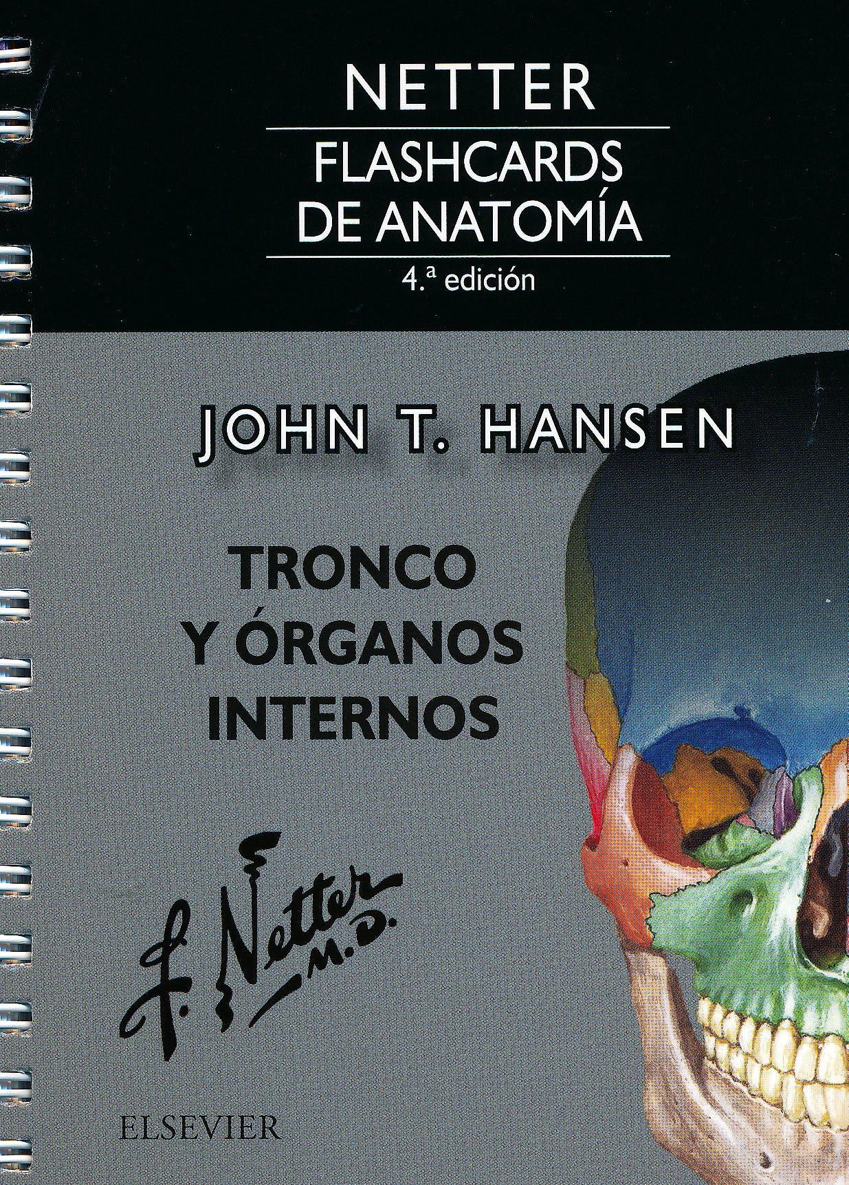 Portada del libro 9788491132912 Fichas de Autoevaluación Netter Flashcards de Anatomía: Tronco y Órganos Internos