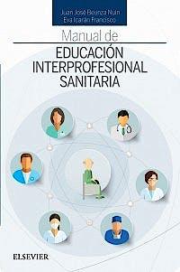 Portada del libro 9788491132967 Manual de Educación Interprofesional Sanitaria