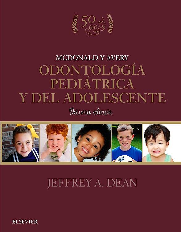 Portada del libro 9788491133001 McDonald y Avery Odontología Pediátrica y del Adolescente