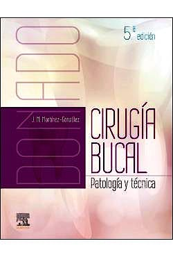 Portada del libro 9788491133025 DONADO Cirugía Bucal. Patología y Técnica