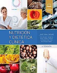 Portada del libro 9788491133032 Nutrición y Dietética Clínica + Contenido Digital