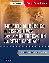 Portada del libro 9788491133148 Implante Quirúrgico de Dispositivos para la Monitorización del Ritmo Cardíaco + Acceso Online