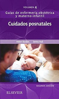 Portada del libro 9788491133353 Cuidados Posnatales (Guías de Enfermería Obstétrica y Materno-Infantil, Vol. 4)
