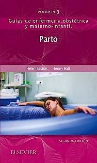 Portada del libro 9788491133360 Parto (Guías de Enfermería Obstétrica y Materno-Infantil, Vol. 3)
