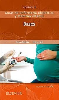 Portada del libro 9788491133377 Bases (Guías de Enfermería Obstétrica y Materno-Infantil, Vol. 1)