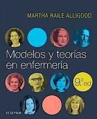 Portada del libro 9788491133391 Modelos y Teorías en Enfermería