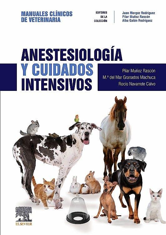 Portada del libro 9788491133544 Anestesiología y Cuidados Intensivos. Colección Manuales Clínicos de Veterinaria