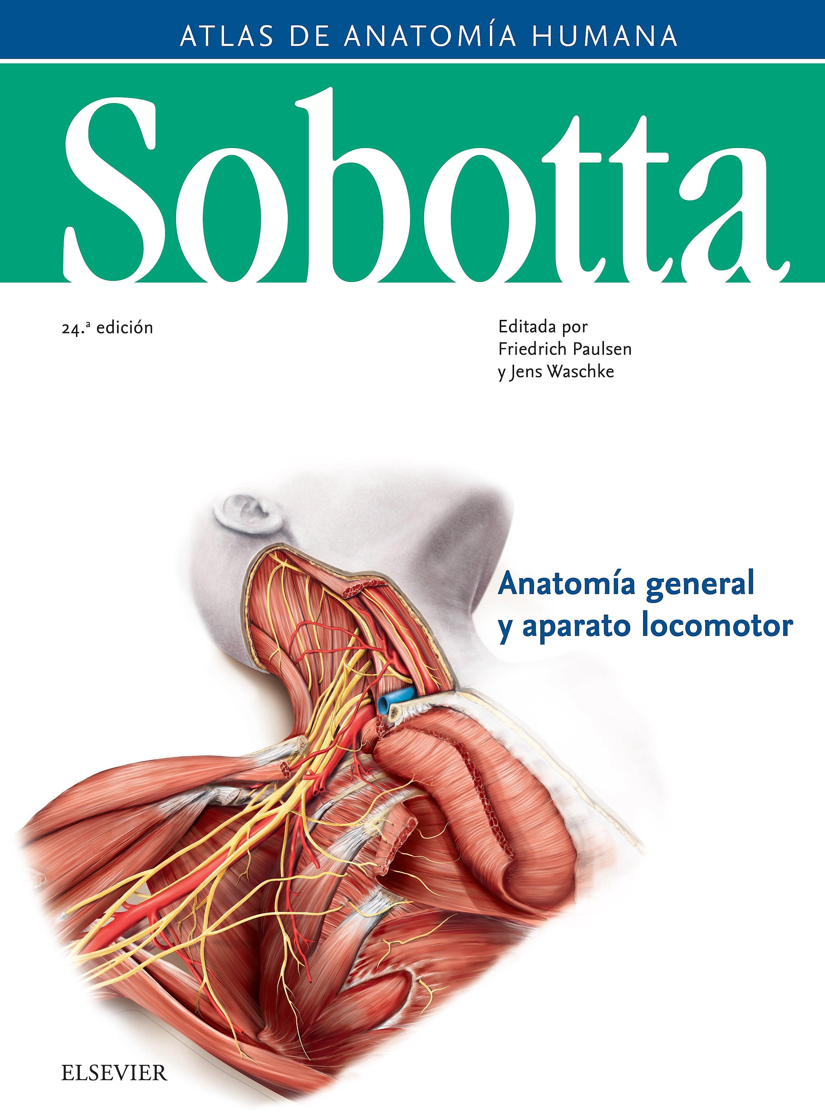 Portada del libro 9788491133667 Sobotta Atlas de Anatomía Humana, Vol. 1: Anatomía General y Aparato Locomotor