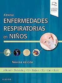 Portada del libro 9788491133834 KENDIG Enfermedades Respiratorias en Niños