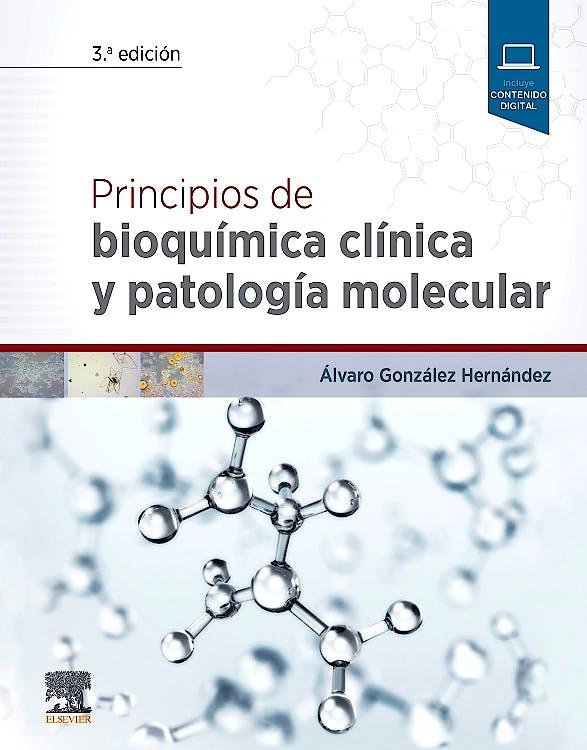 Portada del libro 9788491133896 Principios de Bioquímica Clínica y Patología Molecular (Incluye Contenido Digital)