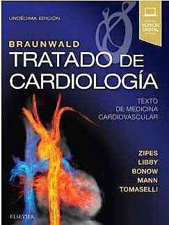 Portada del libro 9788491133988 BRAUNWALD Tratado de Cardiología. Texto de Medicina Cardiovascular, 2 Vols.