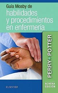 Portada del libro 9788491134152 Guía Mosby de Habilidades y Procedimientos en Enfermería