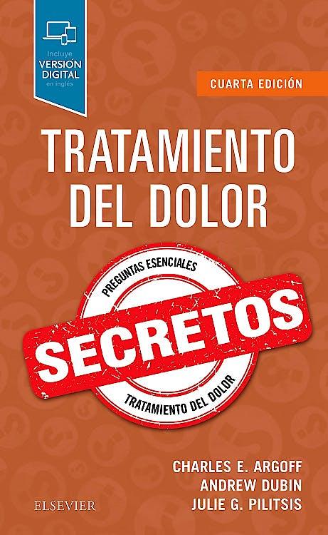 Portada del libro 9788491134169 Tratamiento del Dolor. Secretos (Incluye Versión Digital en Inglés)